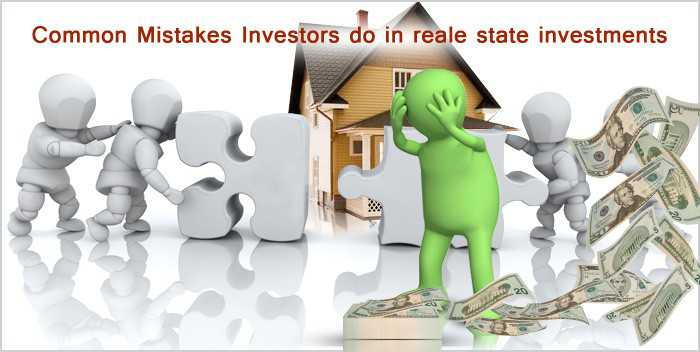 Most Common mistakes done by 1st time Property Investors in Real Estate investments
